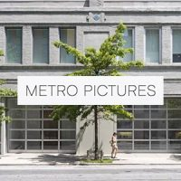 Metro Pictures, 519 West 24th Street, New York, NY 10011